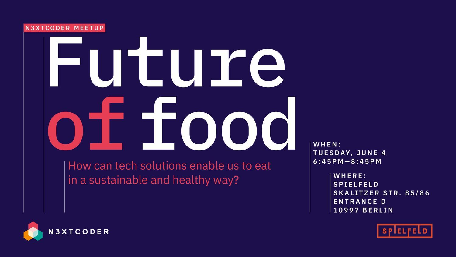 N3XTCODER Meetup - Future of Food